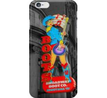 Broadway Boots  iPhone Case/Skin