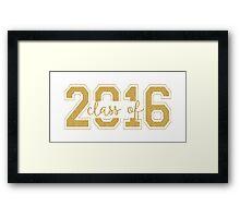 Modern Text Design Graduation Class Of 2016 Gold Glitter Framed Print