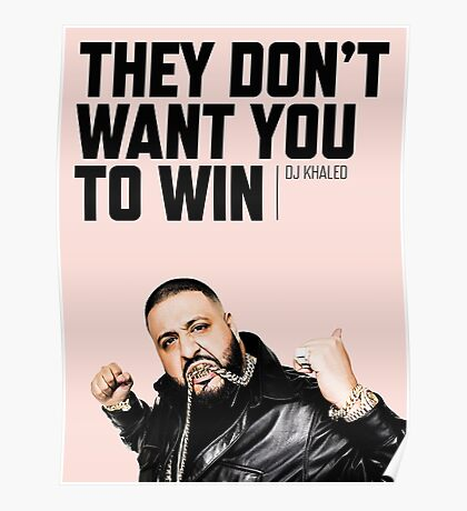 They Don't Want You to Win - Motivation Poster