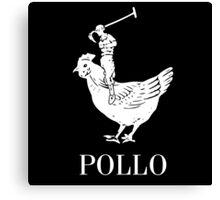 Pollo Shirt (GET IT?!) White Logo Canvas Print