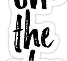 Living on The Edge Quotation Typography Sticker
