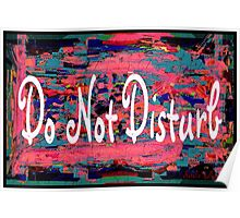Do Not Disturb Poster