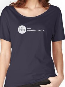 No Substitute for a Manual Transmission Women's Relaxed Fit T-Shirt
