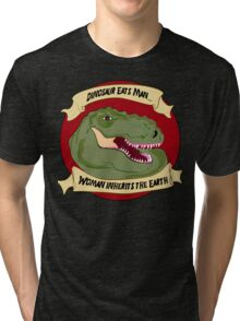 Dinosaur Eats Man.... Tri-blend T-Shirt