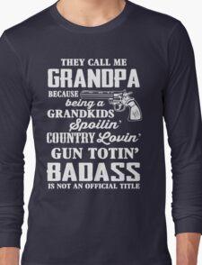 Badass Grandpa Long Sleeve T-Shirt