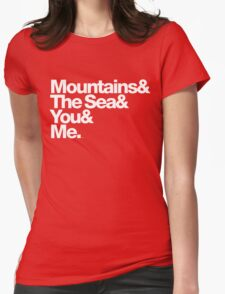 It's Only Mountains & Sea & Prince & Me Womens Fitted T-Shirt