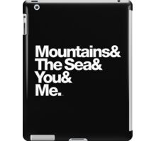 It's Only Mountains & Sea & Prince & Me iPad Case/Skin