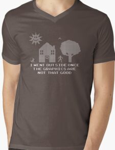 I went outside once the graphics are that good Mens V-Neck T-Shirt