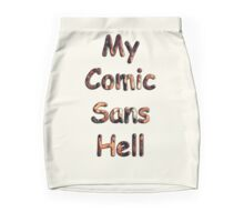 My Comic Sans Hell, 2014 Mini Skirt