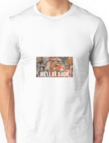 Clemson: We'll Be Back Unisex T-Shirt