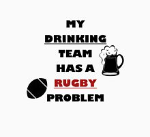 Rugbyplayer's problem Unisex T-Shirt