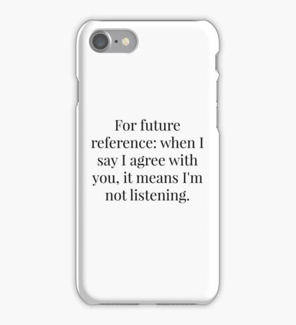 Elementary Conversation Quote iPhone Case/Skin