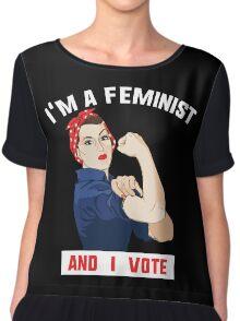 I'm a feminist and I vote Chiffon Top