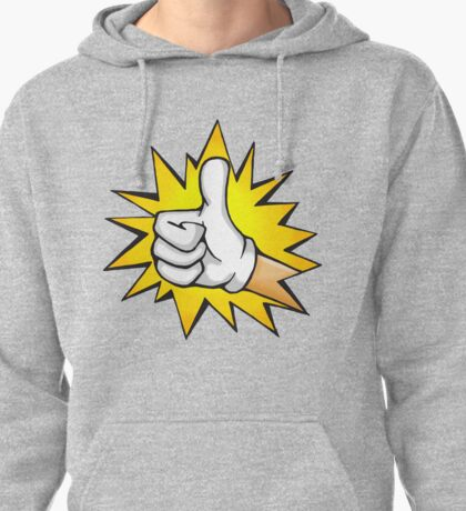 Thumbs Up!  You are Awesomeness! Pullover Hoodie