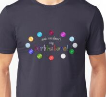 Ask me about my BIRTHSTONE! Unisex T-Shirt