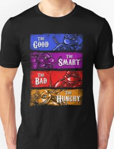 The Good, The Smart, The Bad, and The Hungry Unisex T-Shirt