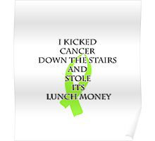 Cancer Bully (Lime Green Ribbon) Poster