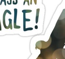 once an eagle always an eagle Sticker