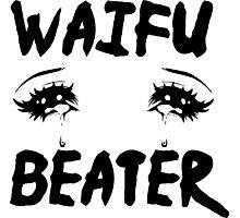 Waifu Beater Photographic Print