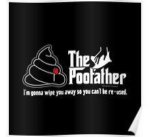 The Poofather Poster