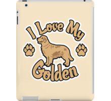I Love My Golden Retriever Tee Shirt iPad Case/Skin
