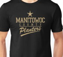Manitowoc county planters Unisex T-Shirt