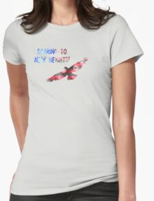 SOARING TO NEW HEIGHTS Womens Fitted T-Shirt