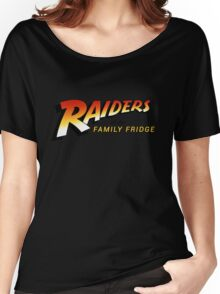 Raiders of The Family Fridge Women's Relaxed Fit T-Shirt