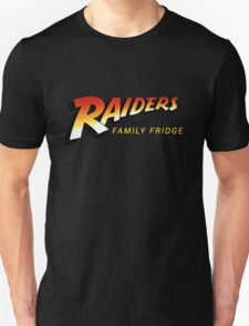 Raiders of The Family Fridge Unisex T-Shirt