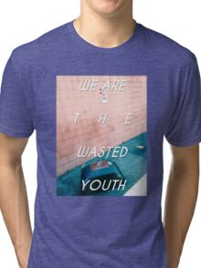 Wasted Youth Tri-blend T-Shirt