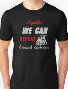 We can defeat breast cancer T-Shirt