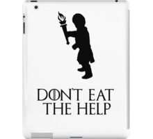 Game of thrones Tyrion Lannister Dont eat the help iPad Case/Skin