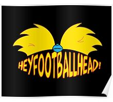 hey football head Poster