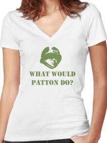 What would patton do Women's Fitted V-Neck T-Shirt