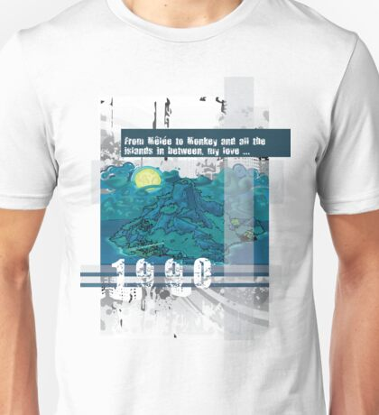 "Monkey Island's: ""From Melee to Monkey and all the islands in between, my love..."" Unisex T-Shirt"