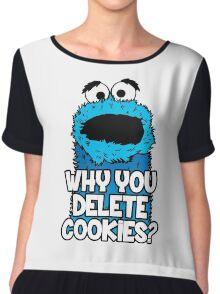 Why You Delete Cookies Women's Chiffon Top