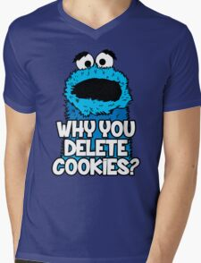Why You Delete Cookies Mens V-Neck T-Shirt