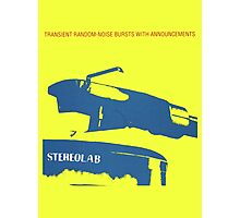 Stereolab- Transient Random-Noise Bursts With Announcements Photographic Print