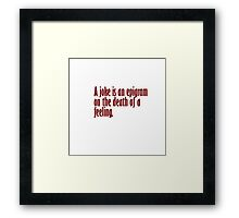 humor quotes Framed Print