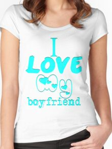 i love my boyfriend  Women's Fitted Scoop T-Shirt