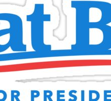 Dat Boi For President Sticker