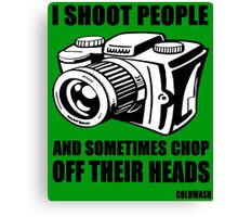 I SHOOT PEOPLE Canvas Print