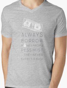 Always Borrow from a Pessimist Mens V-Neck T-Shirt