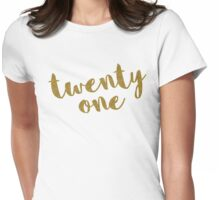 Twenty One / 21 Glitter Birthday Quote Womens Fitted T-Shirt
