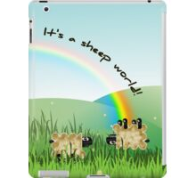 it's a sheep world! iPad Case/Skin