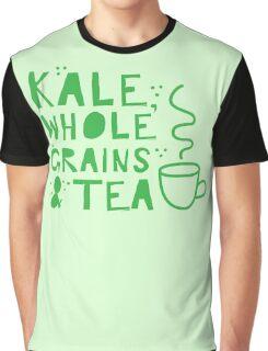KALE, whole grains and tea Graphic T-Shirt