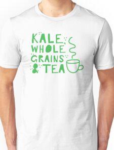 KALE, whole grains and tea Unisex T-Shirt