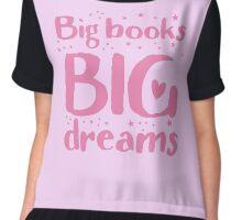 Big books big dreams! Chiffon Top