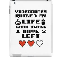 Videogames ruined my life iPad Case/Skin