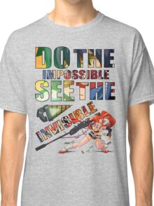 Do The Impossible, See The Invisible - Yoko Classic T-Shirt
